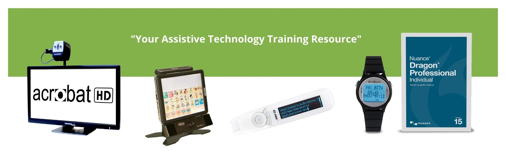 Photo of Some of Assistive Technology Training Resources